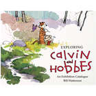 Exploring Calvin and Hobbes: An Exhibition Catalog Book