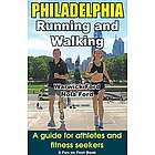 Philadelphia Running and Walking Guide Book