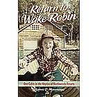 Return To Wake Robin Book