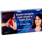 Some People Just Need a High Five In the Face Gum