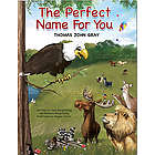 The Perfect Name For You Personalized Story Book