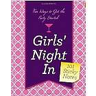 Girls' Night In: Fun Ways to Get the Party Started Sticky Notes