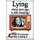 Lying About Your Age Funny Birthday Card