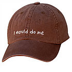 """I Would Do Me"" Hat"