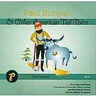Paul Bunyan and Other American Tall Tales CD