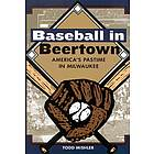 Baseball in Beertown Book