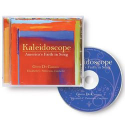 Kaleidoscope: America's Faith in Song CD