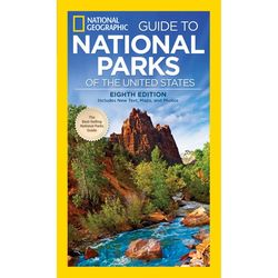National Geographic Guide to National Parks of the United States,
