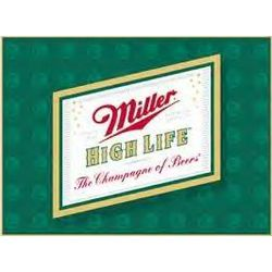 Miller High Life Logo Sign
