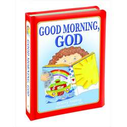 Good Morning God Board Book