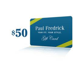Paul Fredrick Gift Certificate
