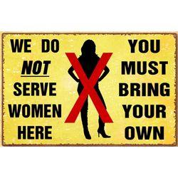 Serve Women Metal Sign