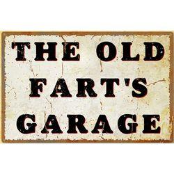 Old Fart's Garage Metal Sign