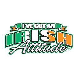 I've Got An Irish Attitude T-Shirt