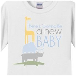 There's Gonna be a New Baby T-Shirt