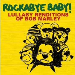"""Rockabye Baby"" Bob Marley Lullaby CD"