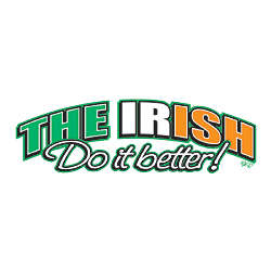 The Irish Do It Better T-Shirt