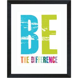 Be The Difference Framed Inspirational Art Print