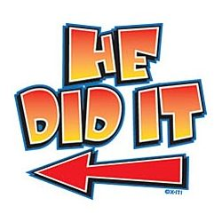 He Did It T-Shirt