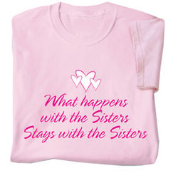 What Happens With the Sisters T-Shirt