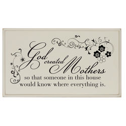 God Created Mothers Plaque