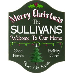 Personalized Welcome to Our House Christmas Sign