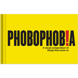 Phobophobia Visual Fears Book
