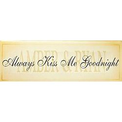 Personalized Always Kiss Me Goodnight Canvas