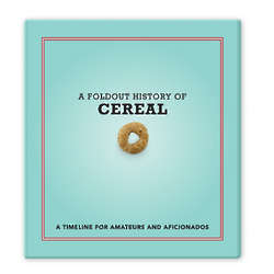 A Foldout History of Breakfast Cereal Book