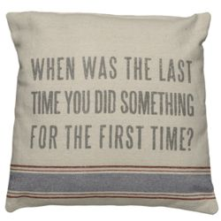 When Was The Last Time Vintage Sack Pillow