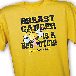 Breast Cancer's A Bee-otch Personalized T-Shirt