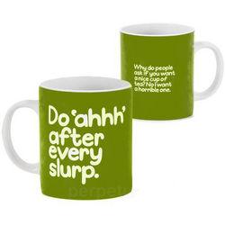 Do Ahhh After Every Slurp Mug