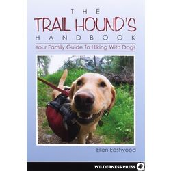Your Family Guide to Hiking with Dogs Book
