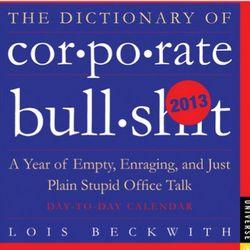 Dictionary of Corporate BS 2013 Calendar