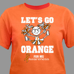 Let's Go Orange for MS T-Shirt