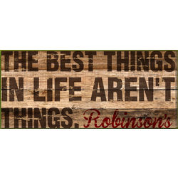 Personalized the Best Things in Life Aren't Things Wall Canvas
