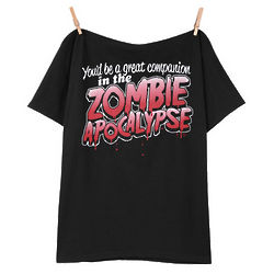 You'd Be a Great Companion in the Zombie Apocalypse T-Shirt