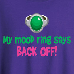 Personalized My Mood Ring Says T-Shirt