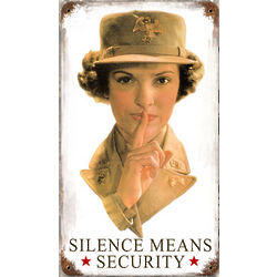 Silence Means Security Metal Sign