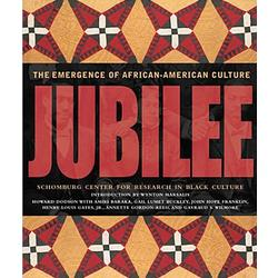 Jubilee - The Emergence of African-American Culture Book