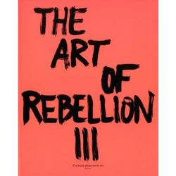 The Art of Rebellion 3 Paperback Book