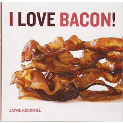 I Love Bacon! Cookbook
