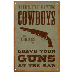Leave Your Guns at the Bar Saloon Sign