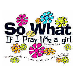 Pray Like A Girl T-Shirt