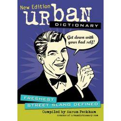 Urban Dictionary: Freshest Street Slang Defined Magazine