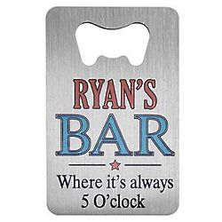 Always 5 O'Clock Personalized Wallet Bottle Opener