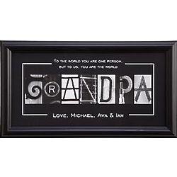 Personalized You Are the World Grandpa Framed Print