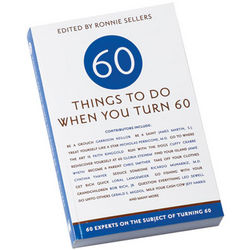 Things to Do When You Turn 60 Book