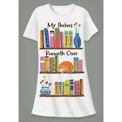 My Shelves Runneth Over Sleepshirt