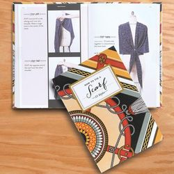 How to Tie a Scarf 33 Styles Book